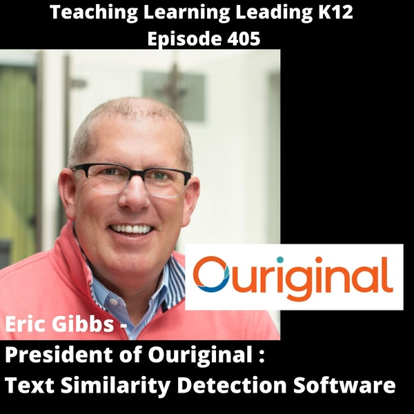 Eric Gibbs - President of Ouriginal - Text Similarity Detection Software - 405 Image