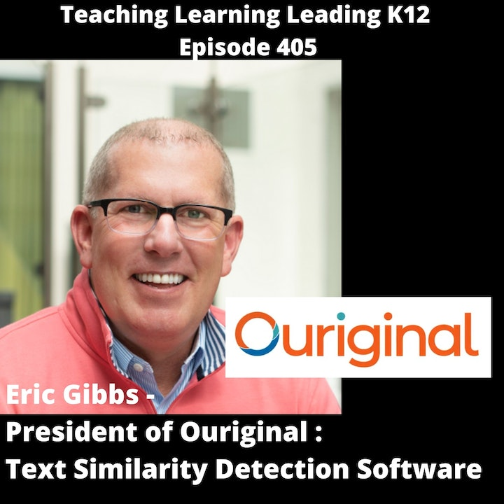 Eric Gibbs - President of Ouriginal - Text Similarity Detection Software - 405