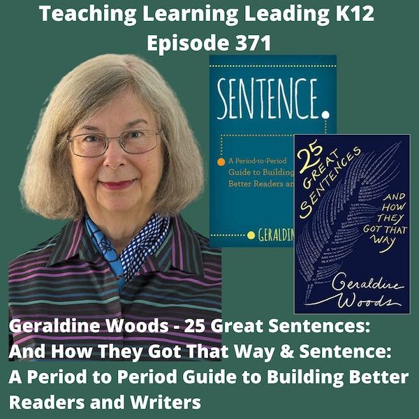 Geraldine Woods - 25 Great Sentences and How They Got That Way & Sentence: A Period to Period Guide to Building Better Readers and Writers - 371 Image