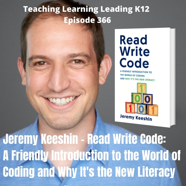 Jeremy Keeshin - Read Write Code: A Friendly Introduction to the World of Coding and Why It's the New Literacy - 366 Image