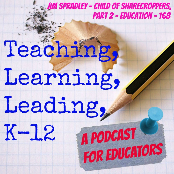 Jim Spradley - Child of Sharecroppers - Education, part 2 - 168