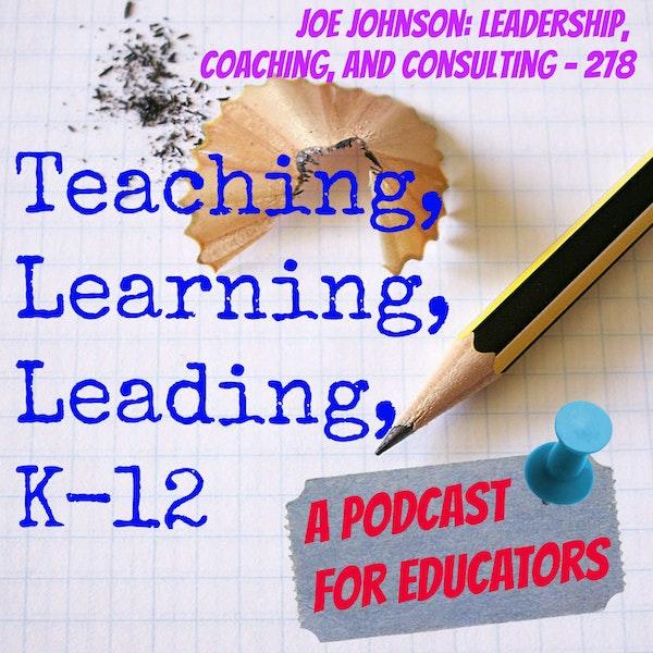 Joe Johnson: Leadership, Coaching, and Consulting - 278 Image