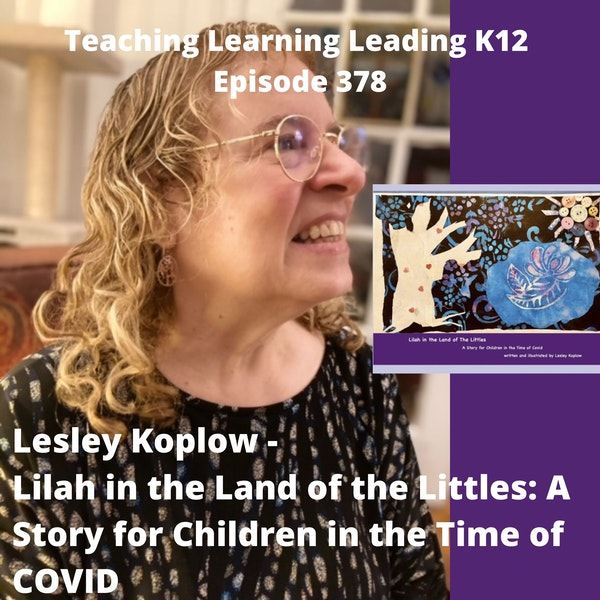 Lesley Koplow - Lilah in the Land of the Littles: A Story for Children in the Time of COVID - 378 Image