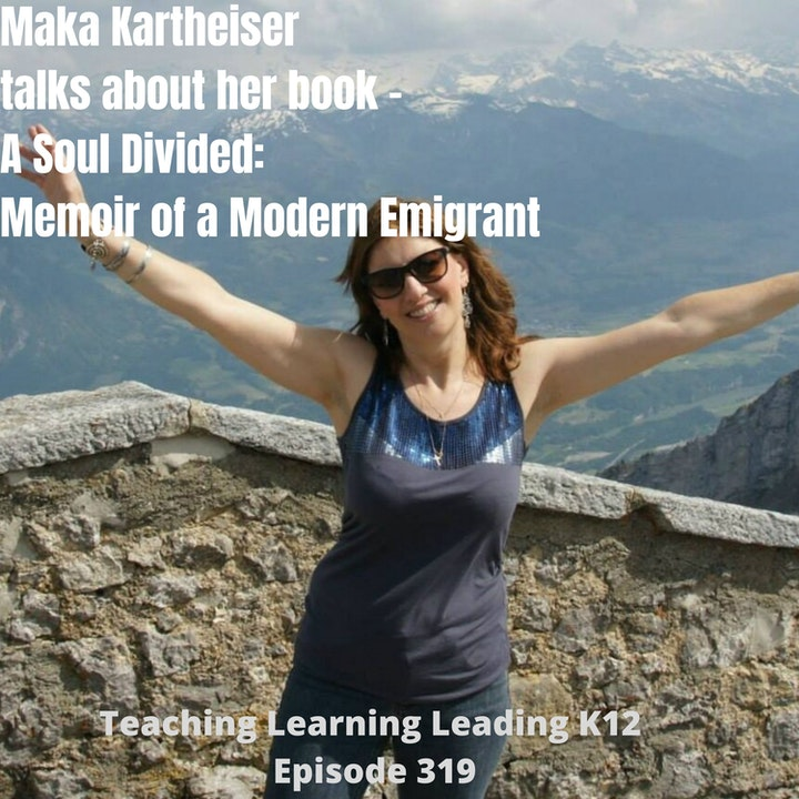 Maka Kartheiser - A Soul Divided: Memoir of a Modern Emigrant - 319