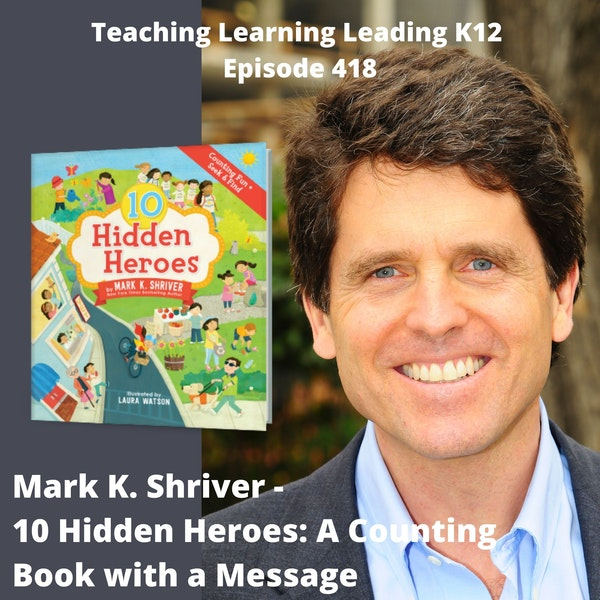 Mark K. Shriver - 10 Hidden Heroes: A Counting Book With a Message - 418