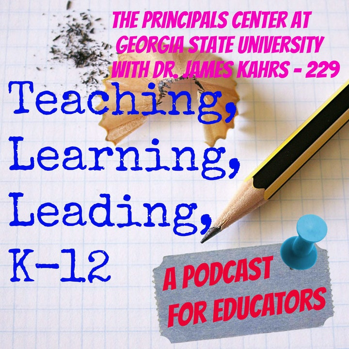 The Principals Center at Georgia State University with Dr. James Kahrs - 229