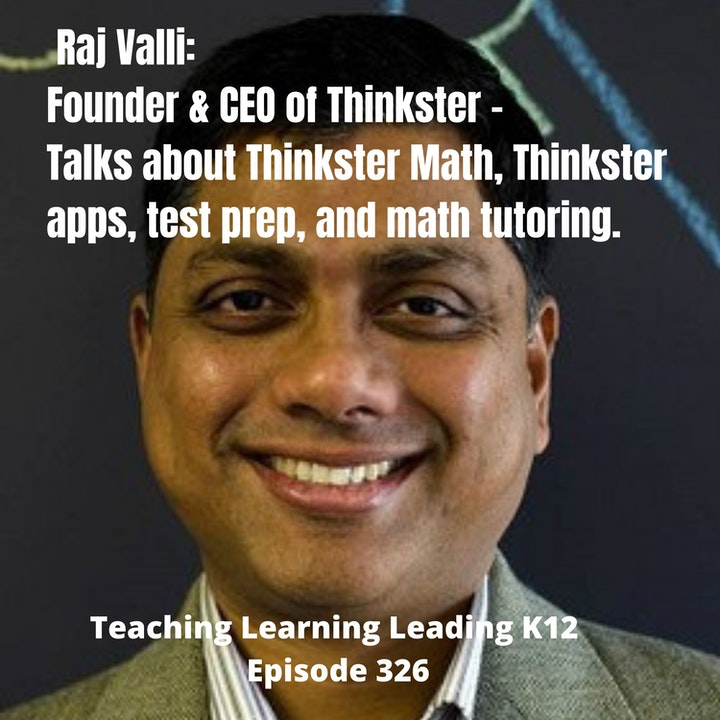 Raj Valli: Founder & CEO of Thinkster - 326