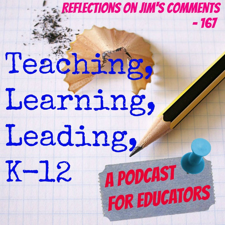 Reflections on Jim's Comments - 167