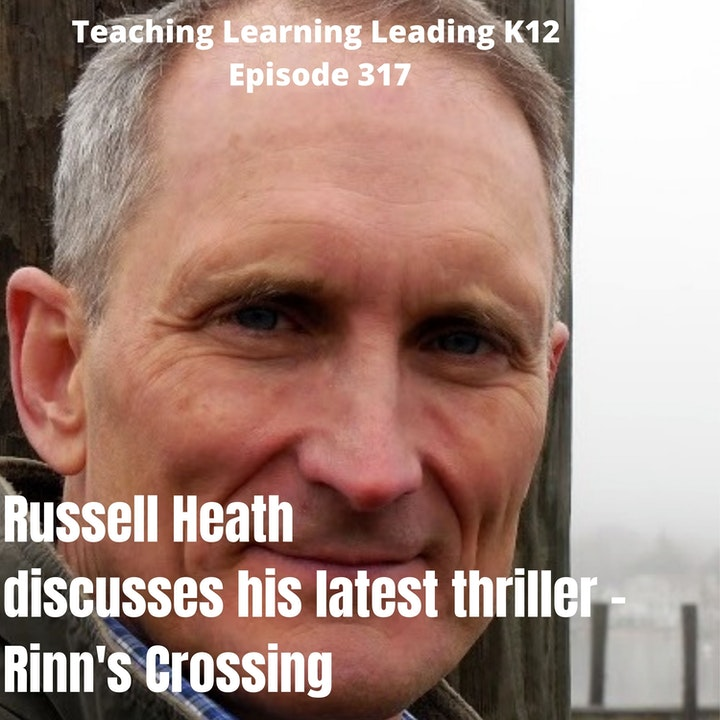Russell Heath discusses his latest thriller - Rinn's Crossing - 317