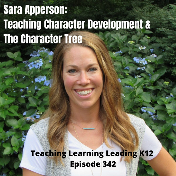Sara Apperson: Teaching Character Development & The Character Tree - 342 Image