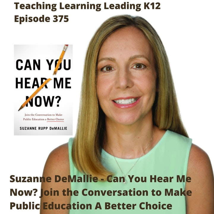 Suzanne DeMallie - Can You Hear Me Now? : Join the Conversation to Make Public Education A Better Choice - 375