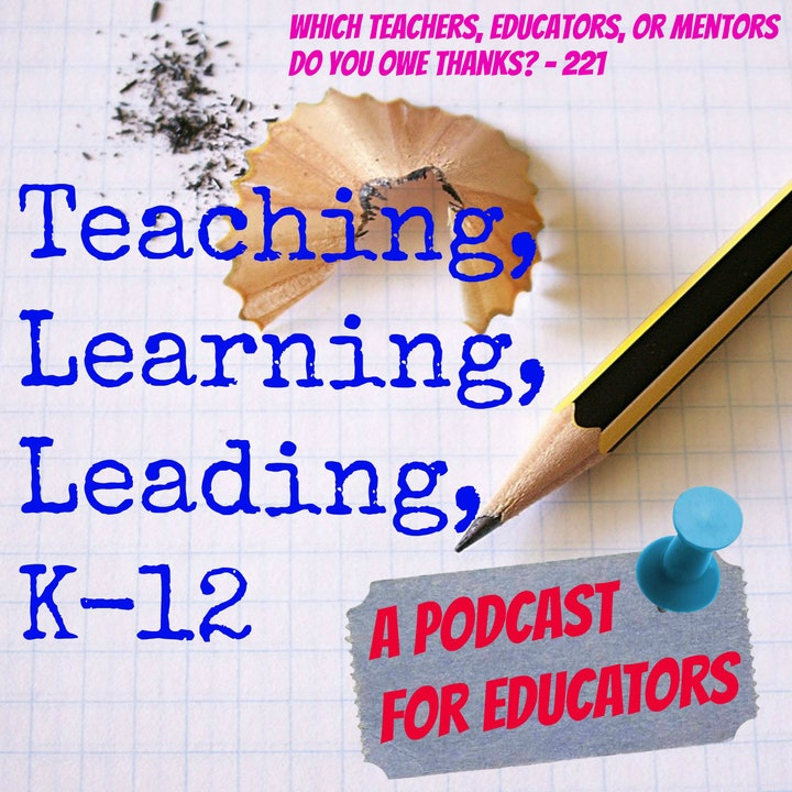 Which Teachers, Educators, or Mentors Do You Owe Thanks? - 221