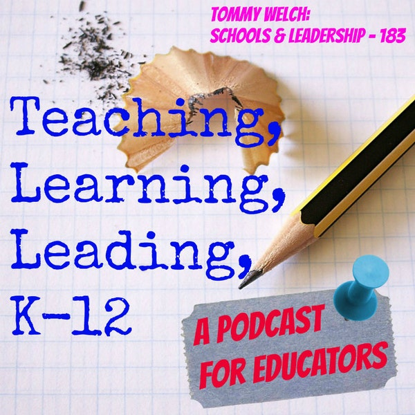 Tommy Welch: Schools & Leadership - 183 Image