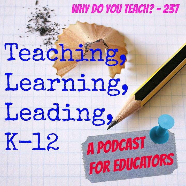 Why Do You Teach? - 237