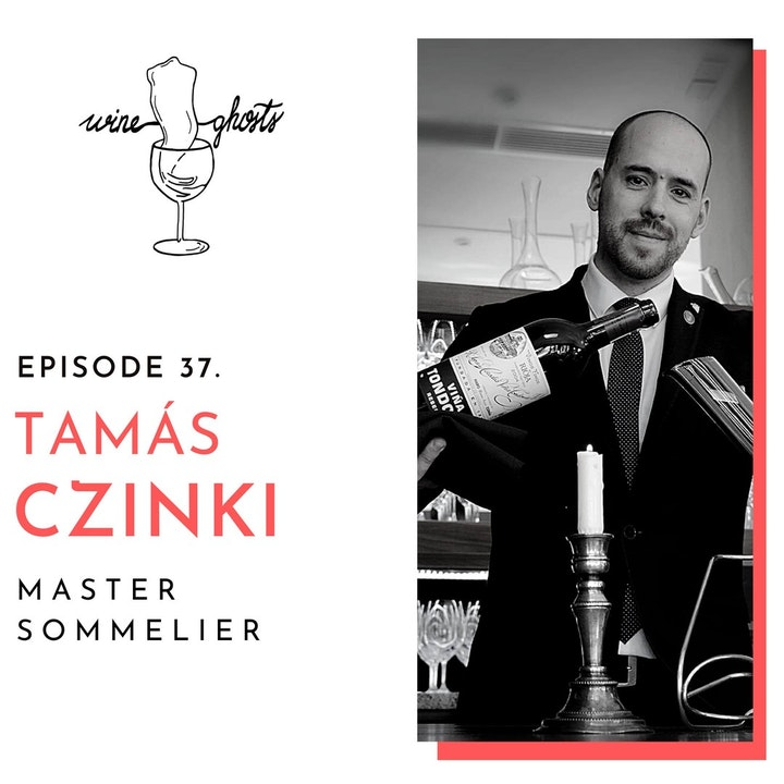 Ep. 37. / Interview with Hungary's first Master Sommelier: Tamás Czinki!