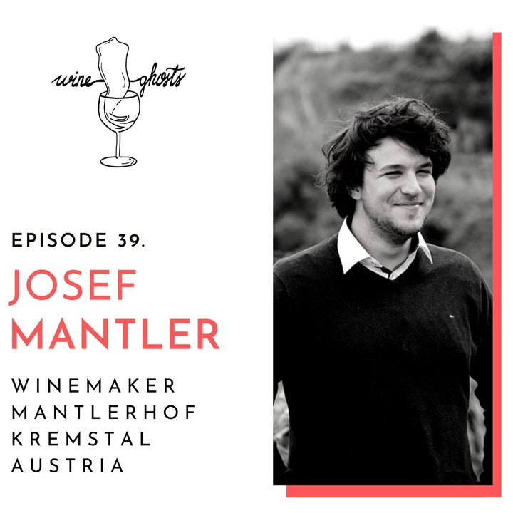 Ep. 39. / Mantlerhof is the cradle of Neuburger and the savior of Roter Veltliner