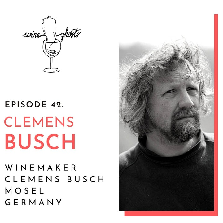 """Ep. 42. / Biodynamic Mosel Rieslings in """"Clemens Busch Style"""""""