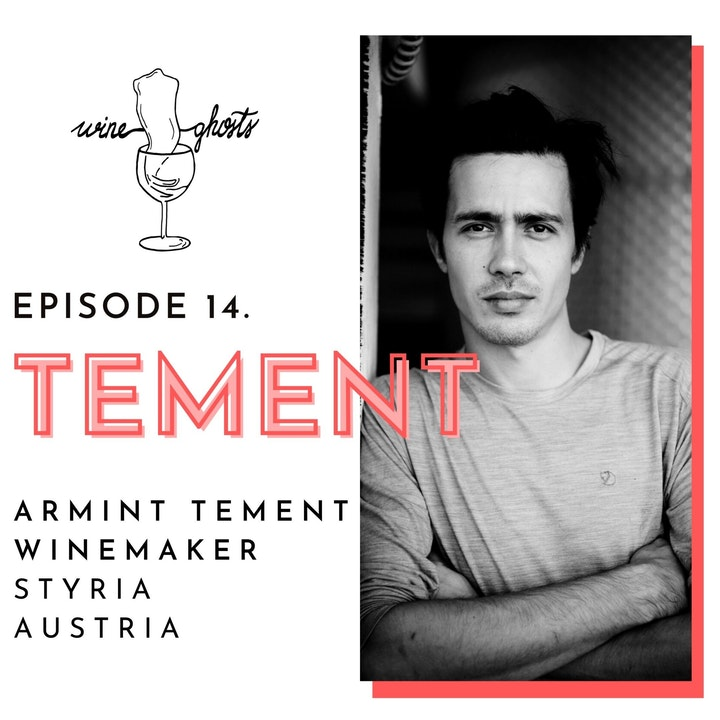 Ep. 14. / Armint Tement bottles the bests of Styria
