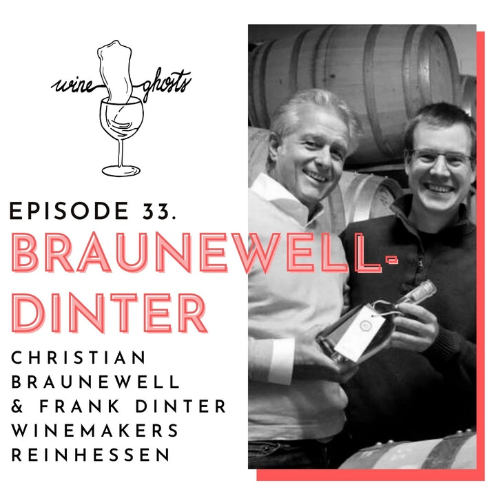 Ep. 33. / Secrets behind the Best Rosé of Germany: Braunewell Dinter