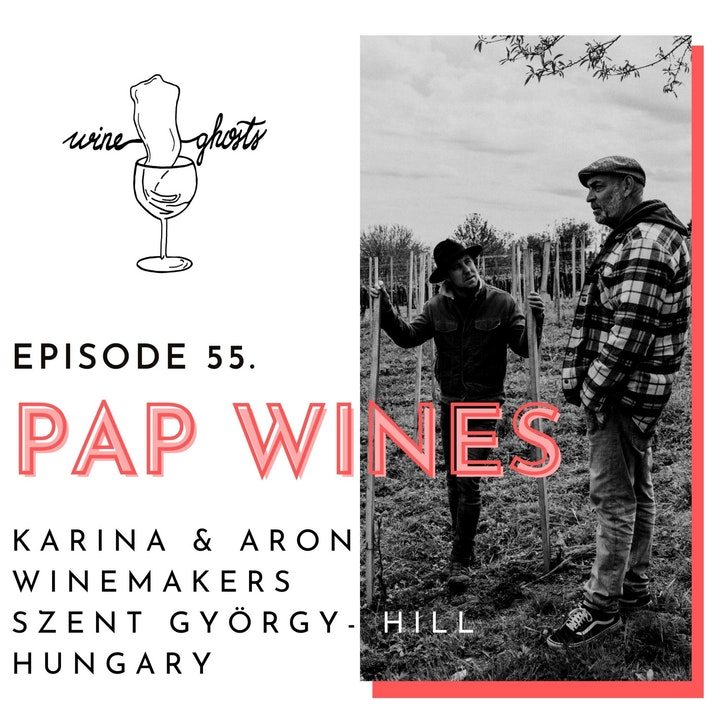Ep. 55. / Pap Wines bottles volcanic vibration in their garage in Hungary
