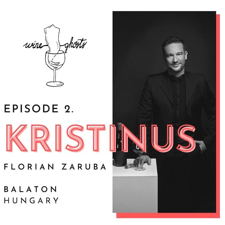 Ep 2. / How Florian Zaruba is leading the Kristinus Wine Estate into the future