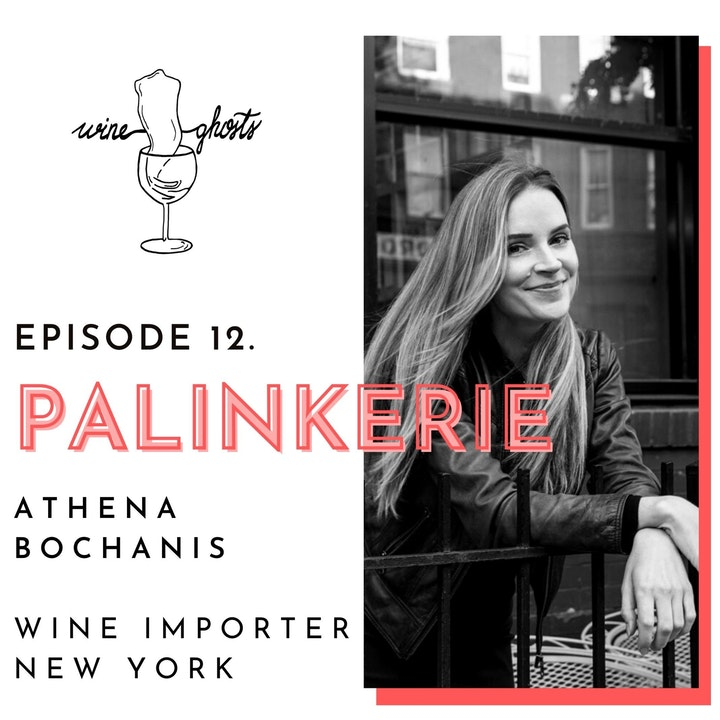 Ep 12. / Athena Bochanis (Palinkerie) pours Hungarian wines into U.S. glasses