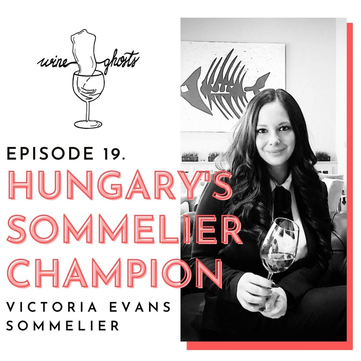 Ep. 19. / Victoria Evans changed the history of the Hungarian sommelier world