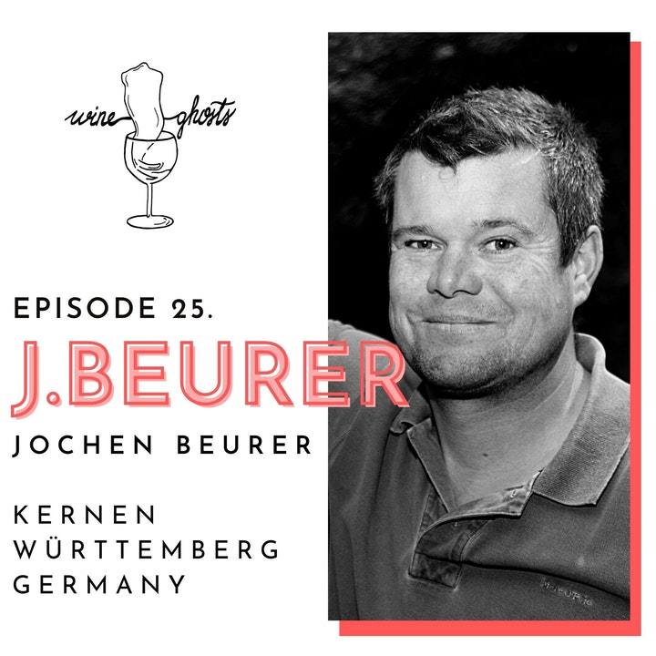 Ep. 25. / Jochen Beurer's wines gave us goose bumps