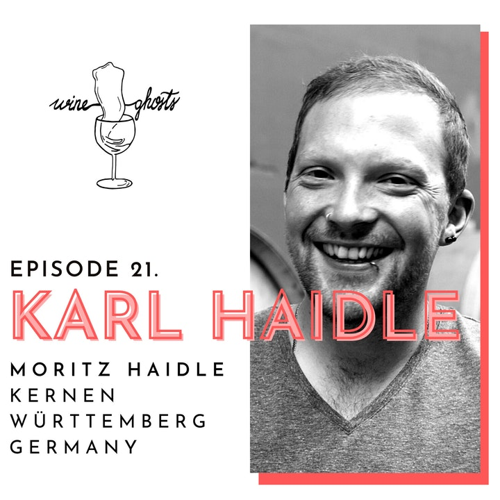Ep. 21. / Moritz Haidle proves Württemberg's wines to be top-notch
