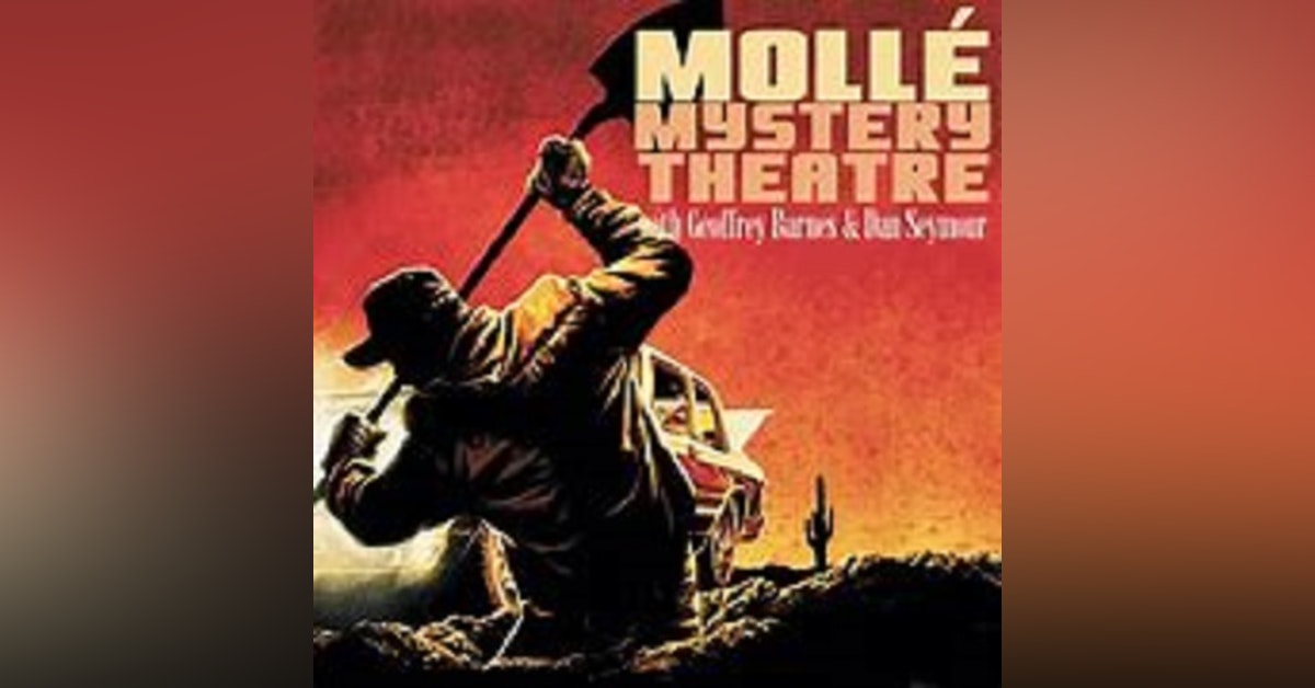 Molle' Mystery Theatre - 082346, episode 137 - St Louis Woman