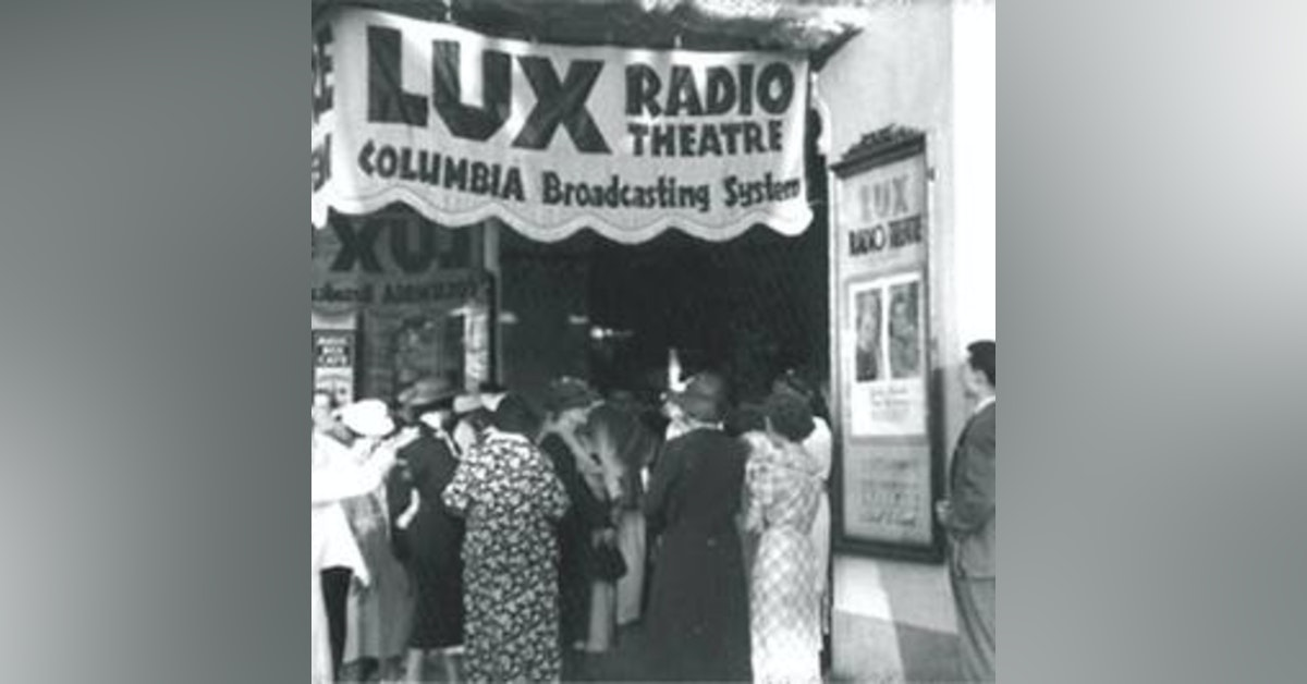 Lux Radio Theatre - All This and Heaven Too - 121541, episode 330