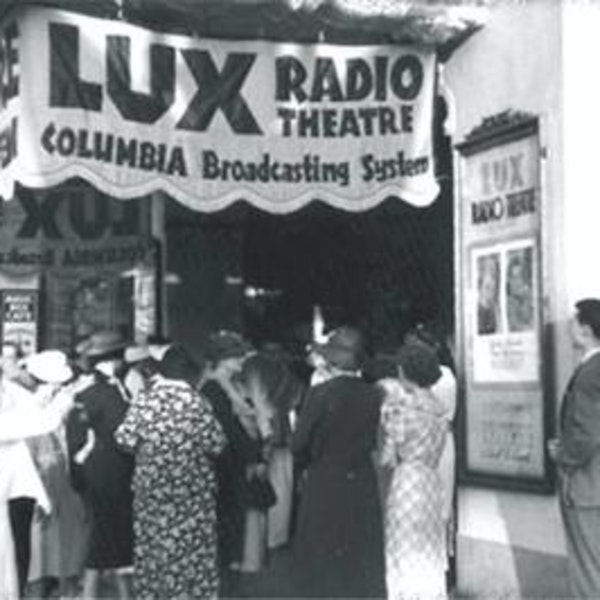 Lux Radio Theatre - Trouble Along The Way - 021554, episode 868