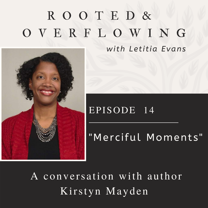 Merciful Moments: A Conversation with Kirstyn Mayden