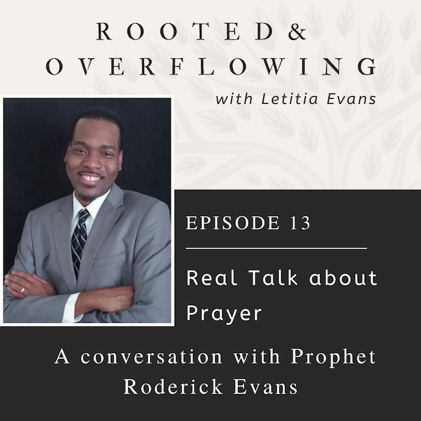 From the Vault: Real Talk About Prayer- A Conversation with Roderick Evans Image