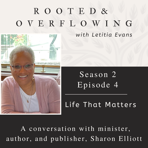 A Conversation with Sharon Elliott   Life That Matters