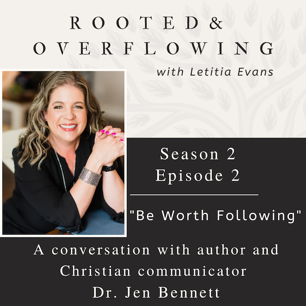 Would You Follow You on Social Media?: A Conversation with author and Christian communicator- Dr. Jen Bennett