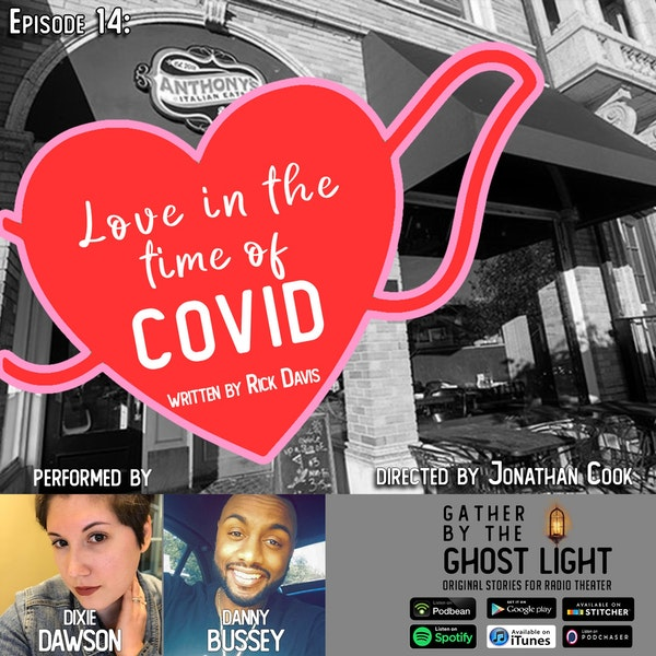 Ep 14: Love in the Time of COVID