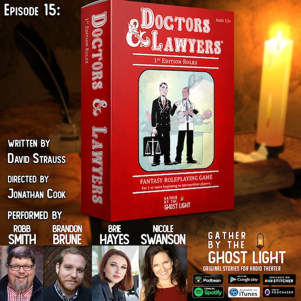 Ep 15: Doctors & Lawyers (1st Edition Rules)