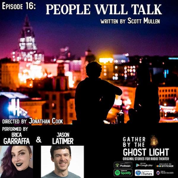 Ep:16 People Will Talk