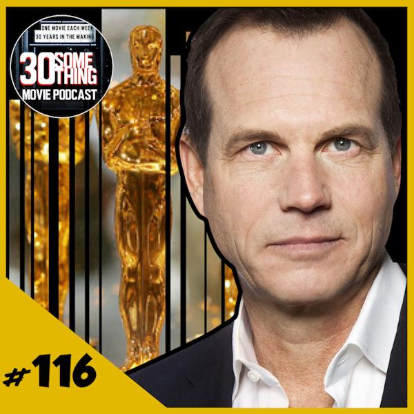 "Episode #116: ""#OscarsSoConfusing"" | Oscars 2017 & Bill Paxton Image"