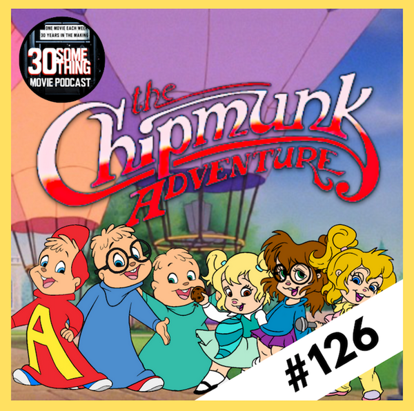 "Episode #126: ""ALVIIIIN!!!"" | The Chipmunk Adventure (1987) Image"