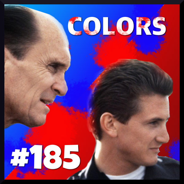 """Episode #185: """"Because of Where We Live""""   Colors (1988) Image"""