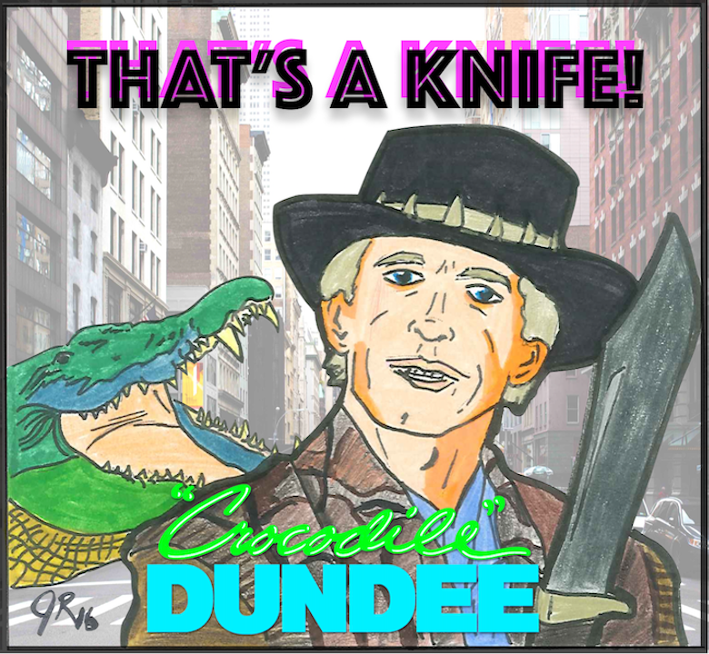 Episode #74: THAT's A Knife   Crocodile Dundee (1986)