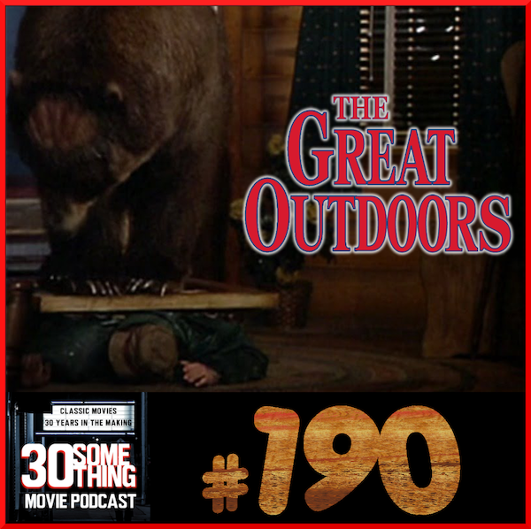 """Episode #190: """"Big Bear Chase Me""""   The Great Outdoors (1988) Image"""
