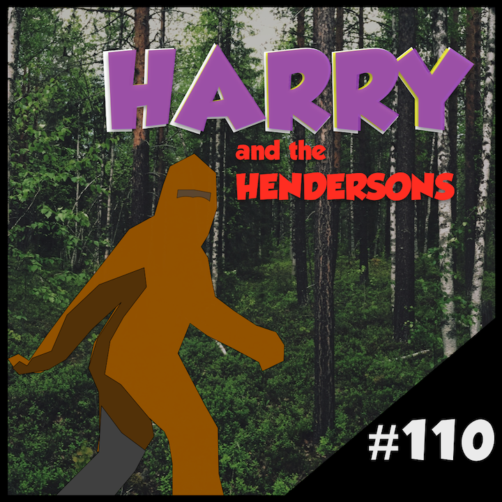 "Episode #110: ""Your Feet's Too Big"" 