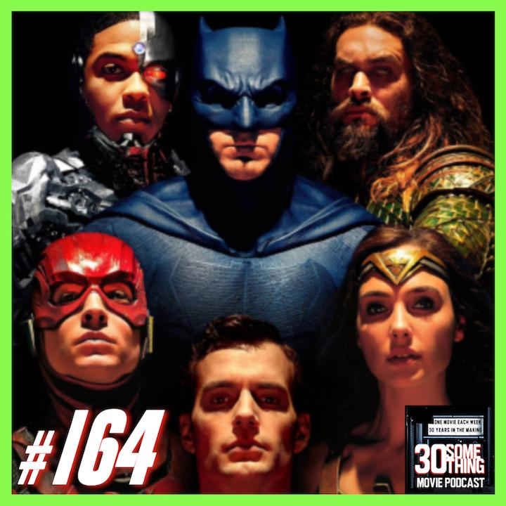 "Episode #164: ""I Dig It"" | Justice League (2017)"