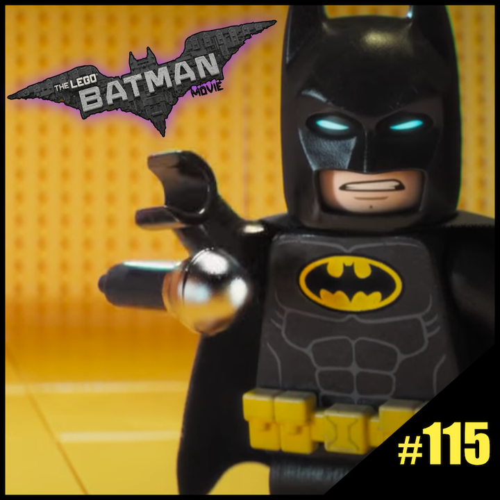"Episode #115: ""The Kids Return"" | Lego Batman Movie (2017)"