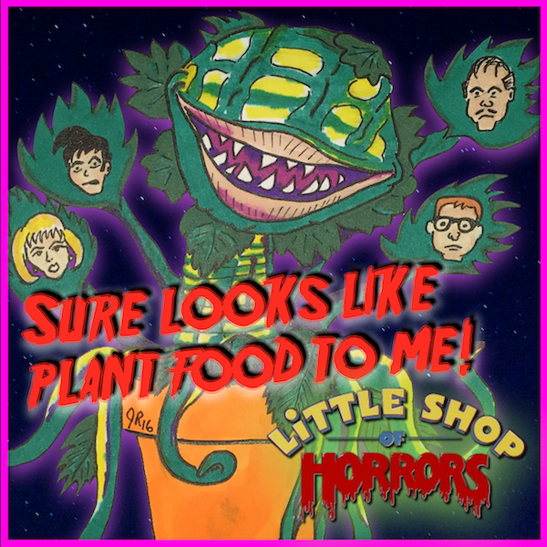 """Episode #94: """"Sure Looks Like Plant Food to Me"""" 