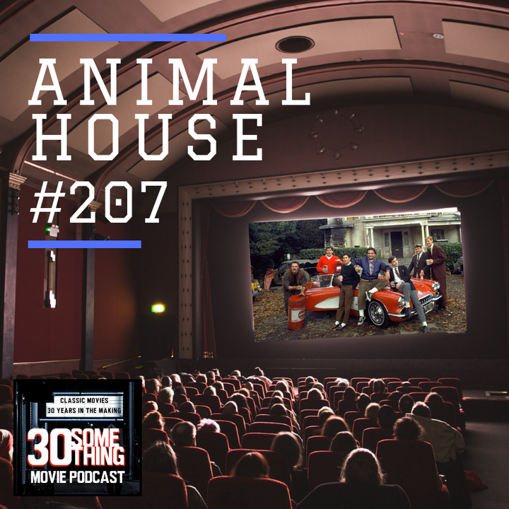 "Episode #207: ""Otis Loved Us!"" | Animal House (1978)"