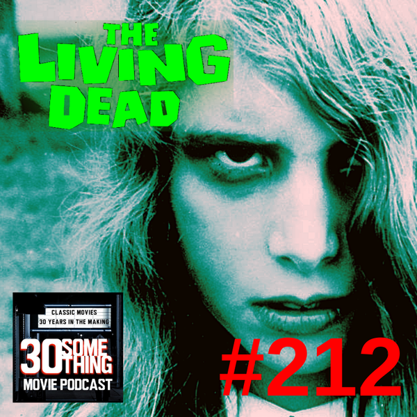 """Episode #212: """"Brains!!"""" 